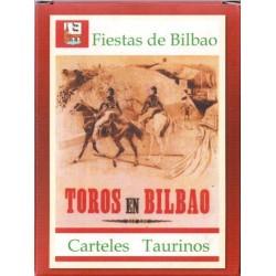 TOROS EN BILBAO Carteles...